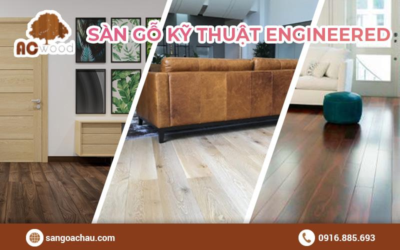 Sàn gỗ kỹ thuật engineer