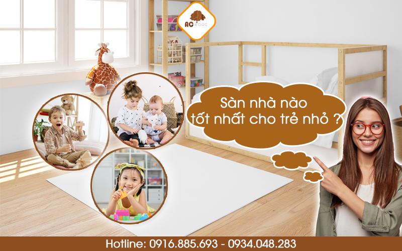 sàn nhà nào tốt cho trẻ nhỏ